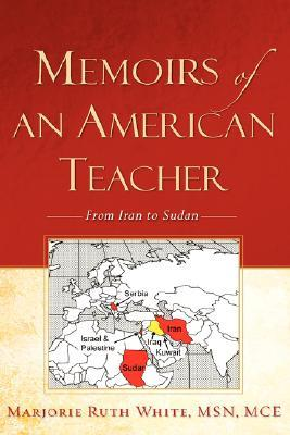 Memoirs of an American Teacher