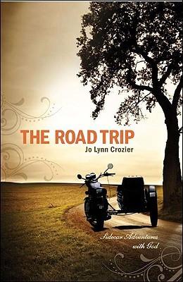 The Road Trip by Jo Lynn Crozier
