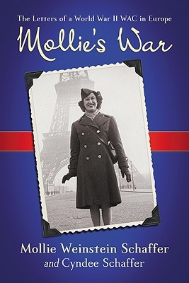 Mollie's War by Mollie Weinstein Schaffer