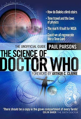 The Science of Doctor Who by Paul Parsons