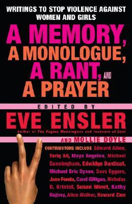 A Memory, a Monologue, a Rant, and a Prayer: Writings to Stop Violence Against Women and girls EPUB