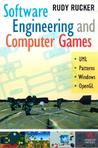 Software Engineering and Computer Games by Rudy Rucker