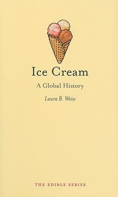 Ice Cream: A Global History