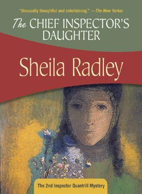 The Chief Inspector's Daughter by Sheila Radley