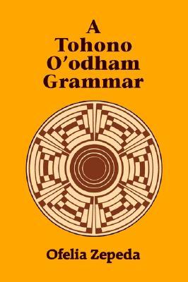 A Tohono O'odham Grammar Descargas gratuitas de libros electrónicos Kindle