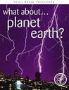 What about Planet Earth? by Brian Williams