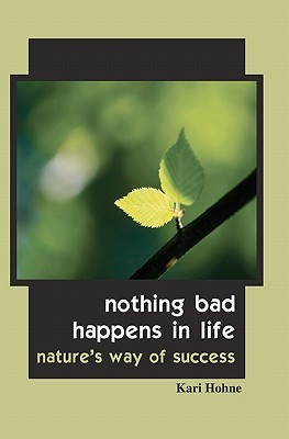 nothing-bad-happens-in-life-nature-s-way-of-success