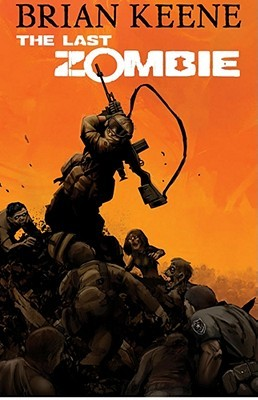 The Last Zombie: Dead New World (The Last Zombie, #1)