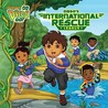 Diego's International Rescue League by Tina Gallo