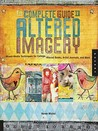 The Complete Guide to Altered Imagery