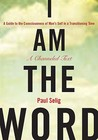 I am the Word: A ...