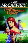 The Kilternan Legacy by Anne McCaffrey