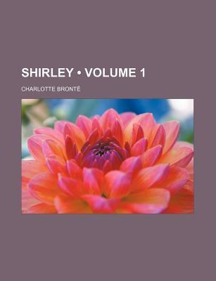 Shirley (Volume 1)