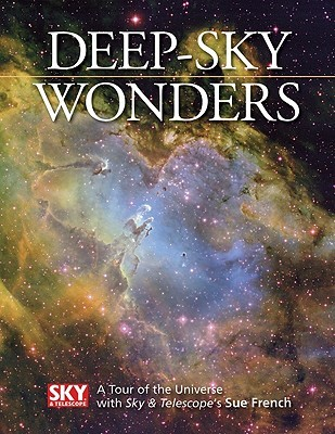 deep-sky-wonders-a-tour-of-the-universe-with-sky-and-telescope-s-sue-french