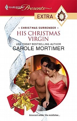 His Christmas Virgin by Carole Mortimer