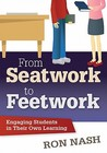 From Seatwork to Feetwork: Engaging Students in Their Own Learning