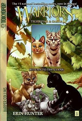 Return to the Clans (Warriors Manga: Tigerstar & Sasha, #3)