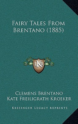 Fairy Tales from Brentano by Clemens Brentano