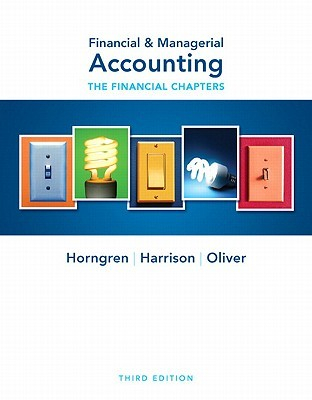Financial & Managerial Accounting: The Financial Chapters