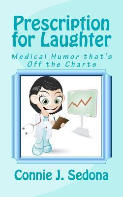 Prescription for Laughter: Medical Humor That's Off the Charts