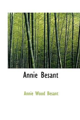 Annie Besant: An Autobiography