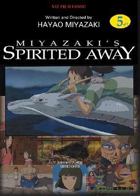 Spirited Away, Volume 5 by Hayao Miyazaki