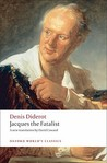 Jacques the Fatalist by Denis Diderot