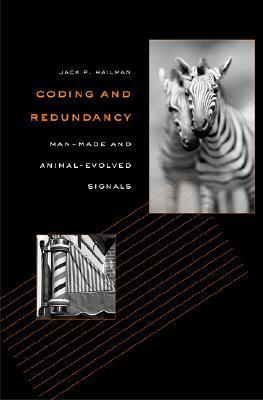Coding and Redundancy by Jack P. Hailman