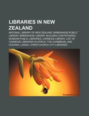 Libraries in New Zealand: National Library of New Zealand, Birkenhead Public Library, Birkenhead Library, Building Controversy
