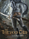 The Threshold Child (The Threshold Child, #1)