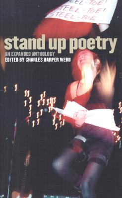 Stand Up Poetry: An Expanded Anthology