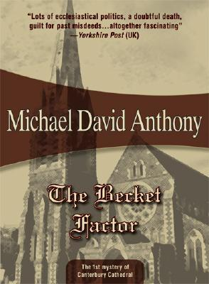 The Becket Factor (Canterbury Cathedral #1)