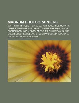 Magnum Photographers: Martin Parr, Robert Capa, Marc Riboud, Inge Morath, Chris Steele-Perkins, Henri Cartier-Bresson, Nikos Economopoulos