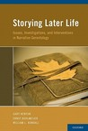 Storying Later Life by Gary Kenyon