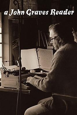 A John Graves Reader by John Graves