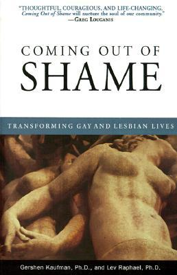Coming Out of Shame by Gershen Kaufman