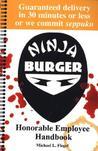 Ninja Burger: Honorable Employee Handbook