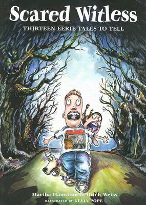 Scared Witless by Martha Hamilton