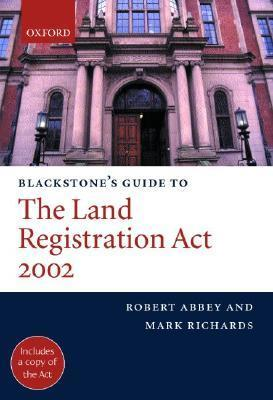 Blackstone's Guide to the Land Registration ACT 2002