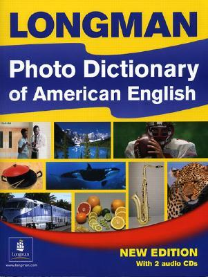 Longman Photo Dictionary of American English (Monolingual Edition with Audio CDs)