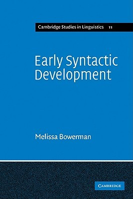 Early Syntactic Development: A Cross-Linguistic Study with Special Reference to Finnish