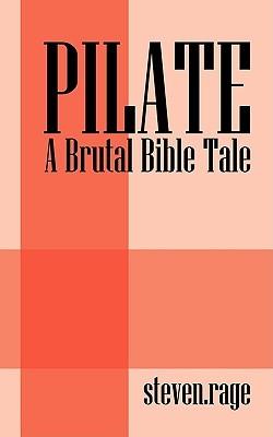 Pilate by Steven Rage