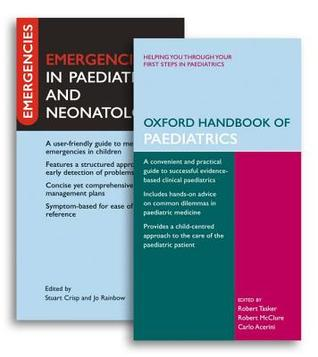 Oxford Handbook of Paediatrics [With Emergencies in Paediatrics and Neonatology]