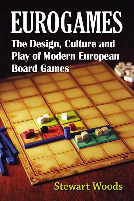 eurogames-the-design-culture-and-play-of-modern-european-board-games