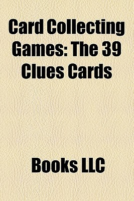 Card Collecting Games: The 39 Clues Cards