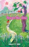 The Rules: Trust No One