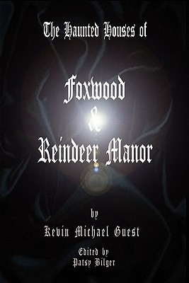 the-haunted-houses-of-foxwood-and-reindeer-manor