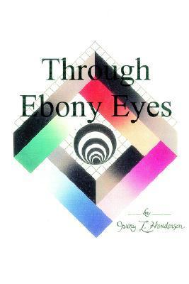 Through Ebony Eyes