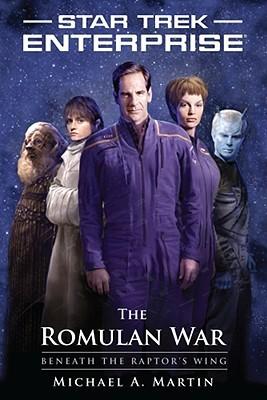 The Romulan War: Beneath the Raptor's Wing (Star Trek: Enterprise #13)