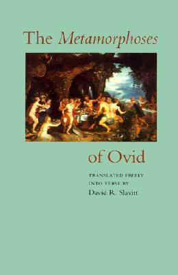 The Metamorphoses of Ovid by Ovid